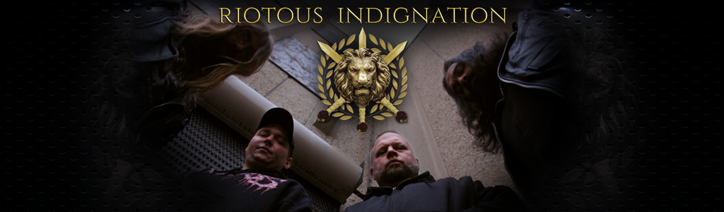 Riotous Indignation®